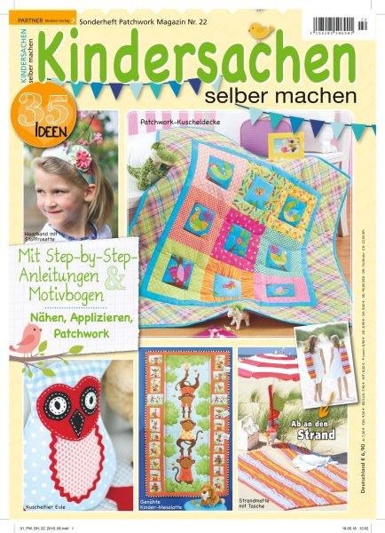 Kindersachen selber machen - Patchwork Magazin Sonderheft 22/2018