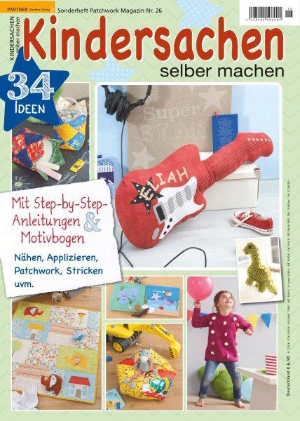 Kindersachen selber machen - Patchwork Magazin Sonderheft 26/2019