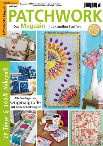 Patchwork Magazin 3/2021 - 29 Ideen & 100% Nähspaß Printausgabe oder E-Paper