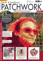 Patchwork Professional 1/2021 Printausgabe oder E-Paper
