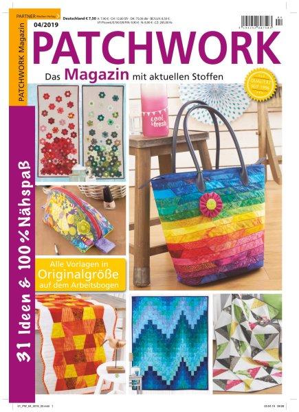 Patchwork Magazin 4/2019 - 31 Ideen & 100 Nähspaß
