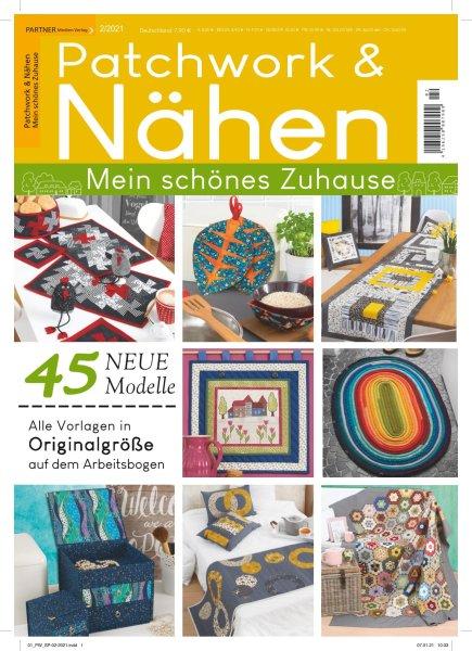 Patchwork und Nähen 2/2021 - 45 Neue Modelle Printausgabe oder E-Paper