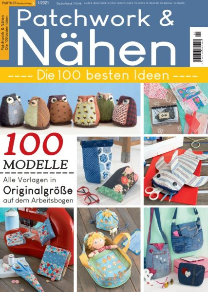 Patchwork und Nähen 1/2021 - Die 100 besten Ideen Printausgabe oder E-Paper