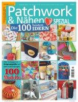 Patchwork und Nähen 1/2019 - Die 100 besten Ideen